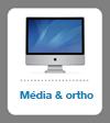 Media & ortho